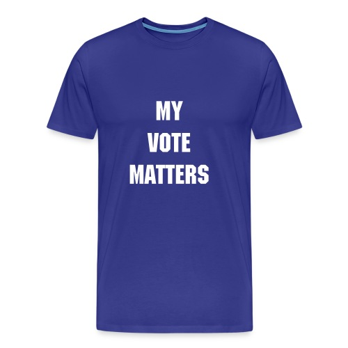 MY VOTE MATTERS - BLUE - Men's Premium T-Shirt