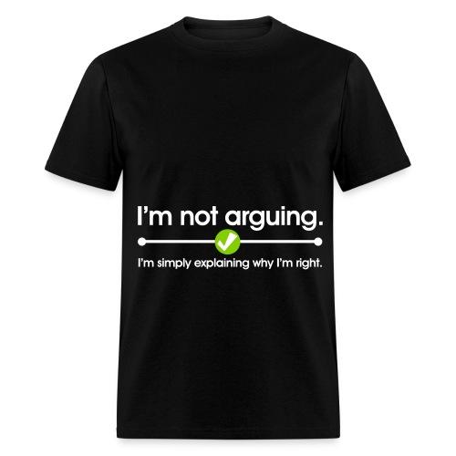 Im right  - Men's T-Shirt