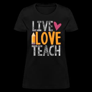 T Shirt Design Ideas For Schools vintage t shirt for school or class Live Love Teach Womens T Shirt