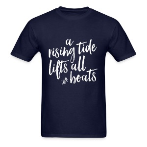Rising Tide Lifts All Boats [Men's Tee] - Men's T-Shirt