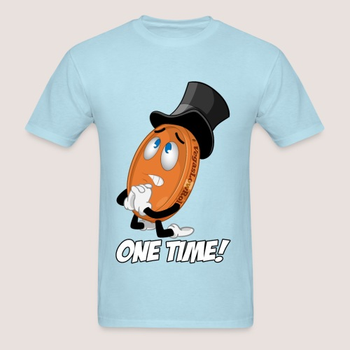 Men's ONE TIME! Penny Tee, w/ Text - Men's T-Shirt