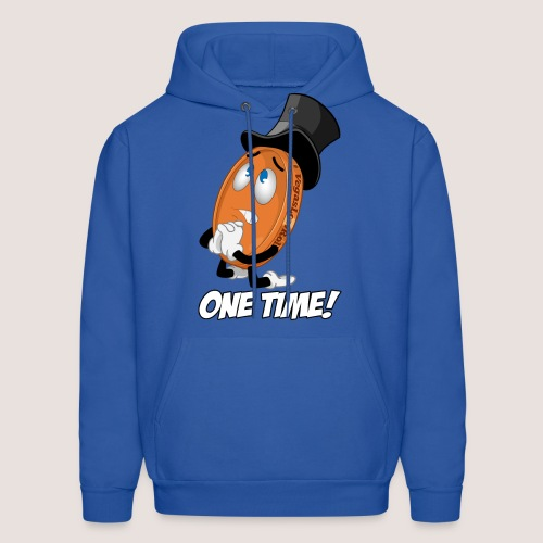 ONE TIME! Penny Hoodie, w/ Text - Men's Hoodie