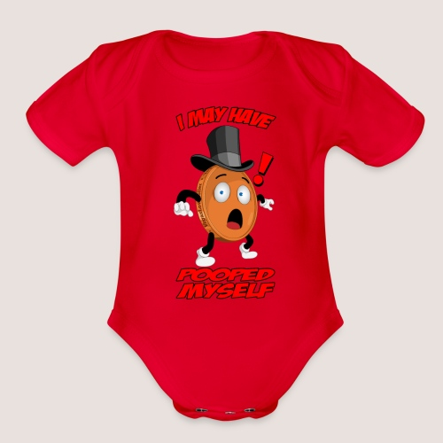 Baby's POOPED MYSELF Penny One Piece , w/ Text - Organic Short Sleeve Baby Bodysuit