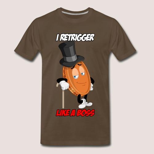 Men's Big & Tall I RETRIGGER Penny Tee, w/ Text - Men's Premium T-Shirt