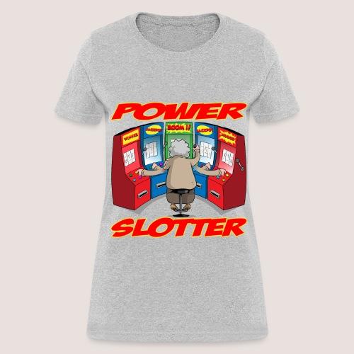 Women's POWER SLOTTER Tee, w/ Text - Women's T-Shirt