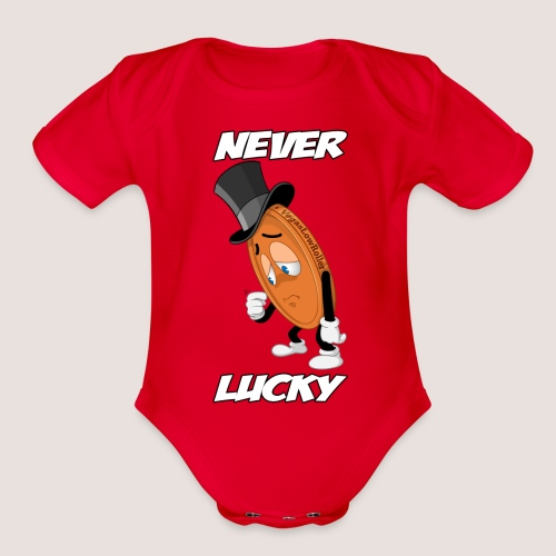Baby's NEVER LUCKY Penny One Piece, w/ Text - Organic Short Sleeve Baby Bodysuit