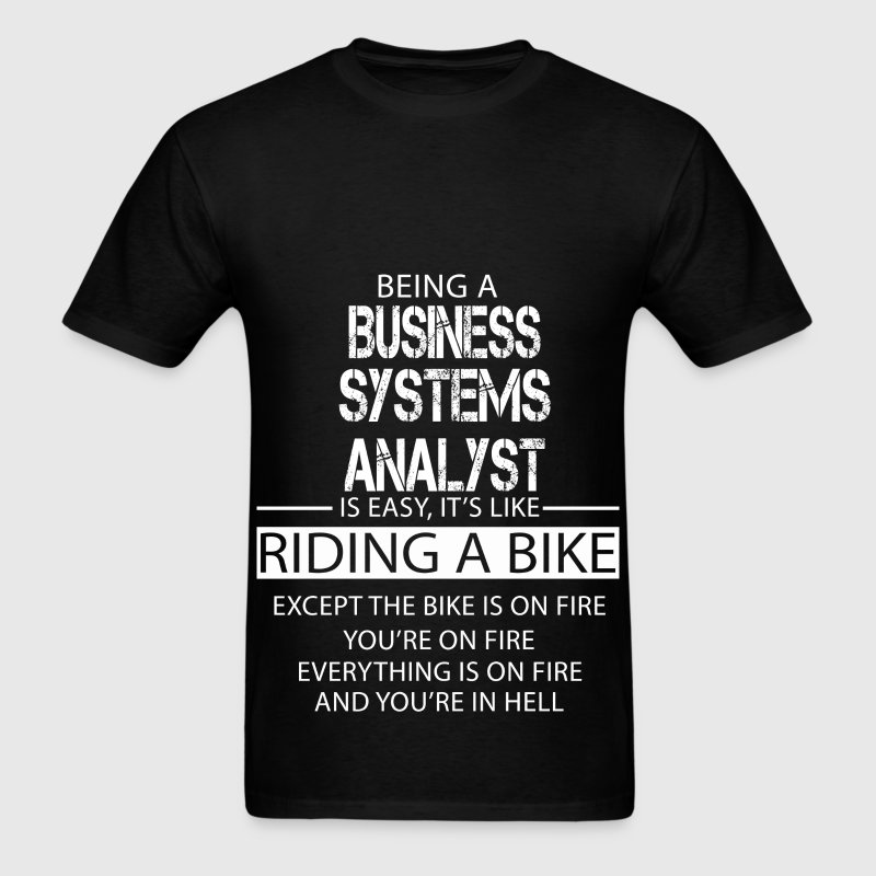 Business Systems Analyst T-Shirts - Men's T-Shirt