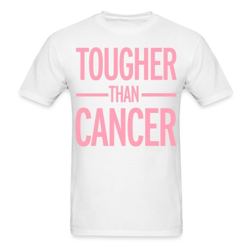 TOUGHER THAN CANCER TEE W/ RIBBON ON BACK  - Men's T-Shirt