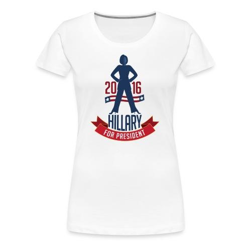 Hillary Clinton for President Women's Premium T-Shirt - Women's Premium T-Shirt