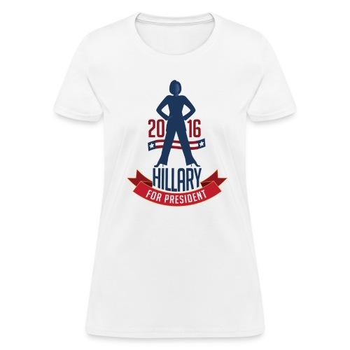 Hillary Clinton for President Women's T-Shirt - Women's T-Shirt