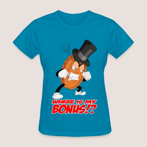 Women's NO BONUS Penny Tee, w/ Text - Women's T-Shirt