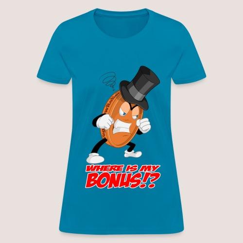 Women's NO BONUS Penny Tee, w/ Text - Women's T-Shirt