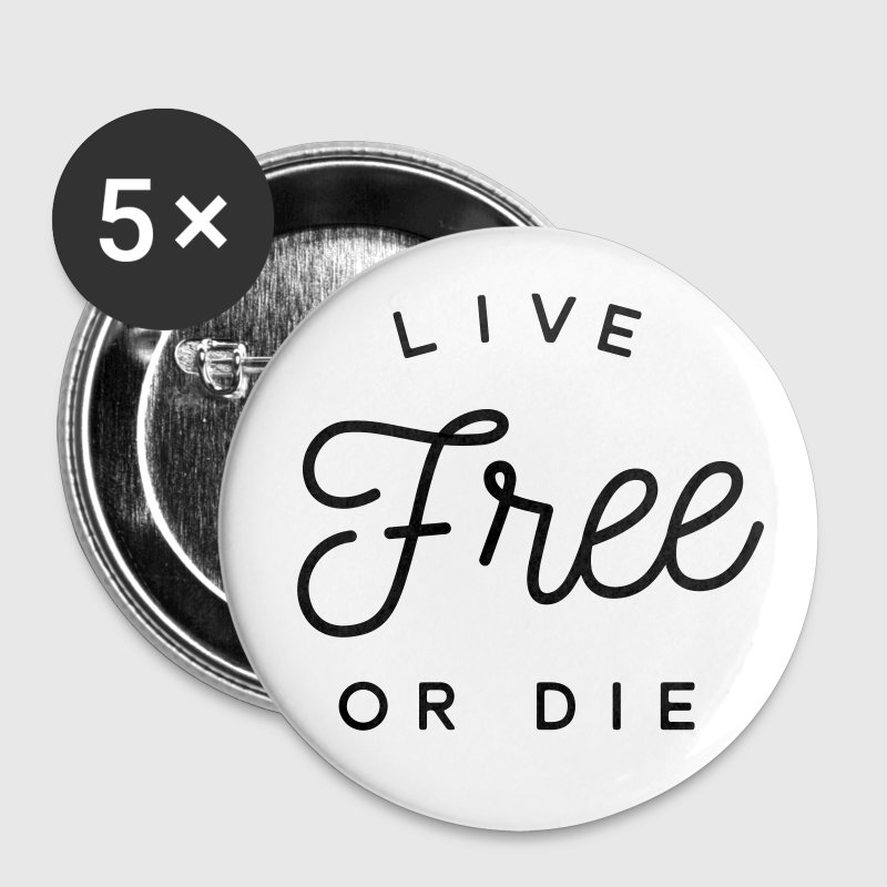 live free or die Buttons - Small Buttons