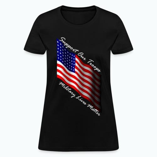 Military lives matter, Women's T-Shirt - Women's T-Shirt
