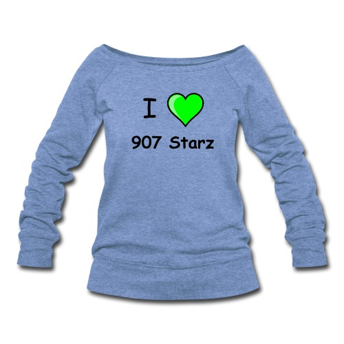 I love 907 Starz - Women's Wideneck Sweatshirt