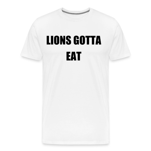 Premium Quality Moon White Tshirt. LionsGottaEat  - Men's Premium T-Shirt