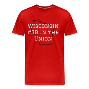 Wisconsin #1 in our Hearts - Men's Premium T-Shirt