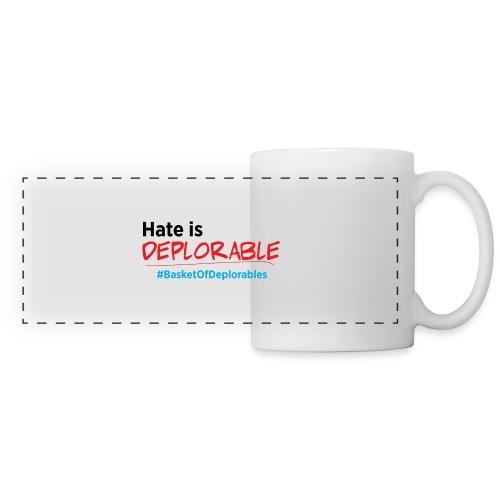 Hate is Deplorable: Anti-Trump 2016 Mugs & Drinkware - Panoramic Mug