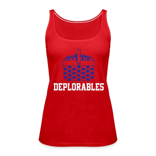 Basket of Deplorable Ladies Tank Top Red - Women's Premium Tank Top
