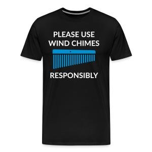 Use wind chimes responsibly T-Shirt (Men) - Men's Premium T-Shirt