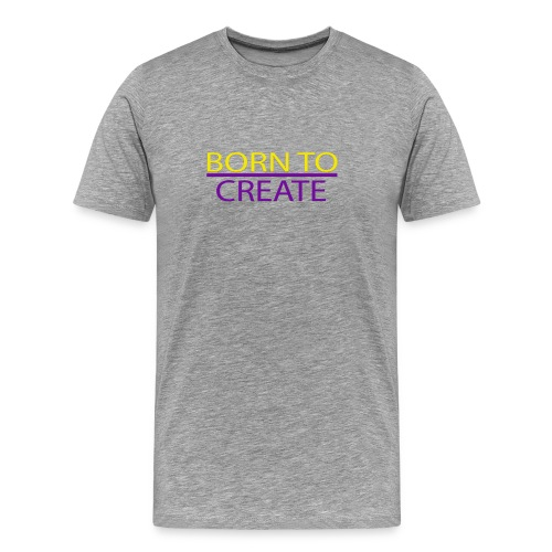 Born To Create Tee - Men's Premium T-Shirt