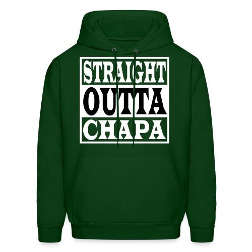 Straight Outta Chapa Hoodie - Men's Hoodie
