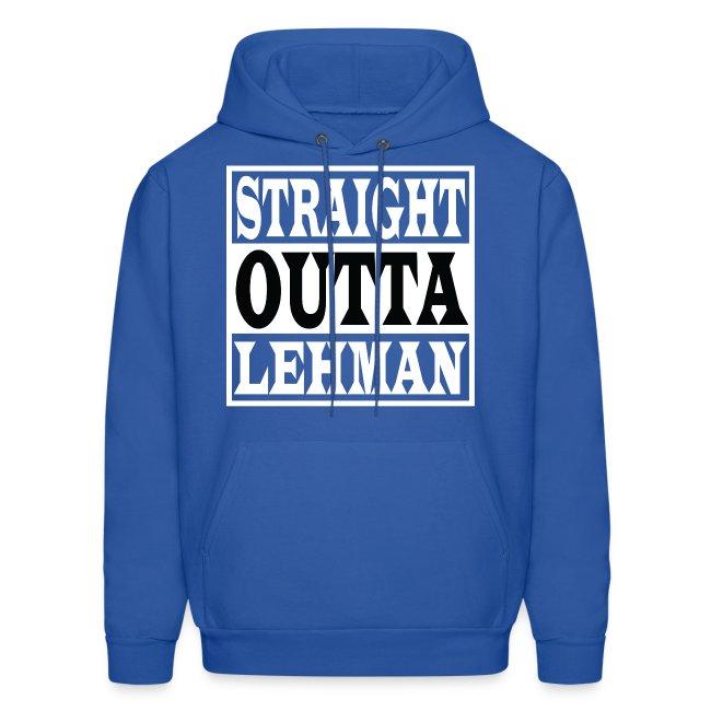 Straight Outta Lehman Hoodie