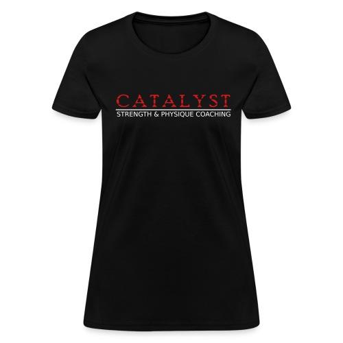 Catalyst - Female Shirt - Women's T-Shirt