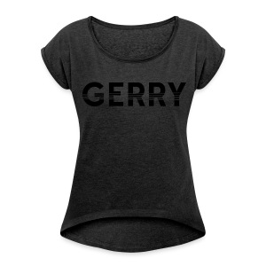Women's Black on Black GERRY T-Shirt - Women´s Rolled Sleeve Boxy T-Shirt