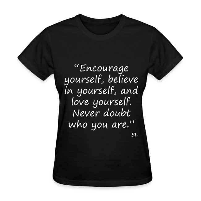 Empowering and Inspiring Quotes T-shirt Clothing for Black Women and Black Girls by Stephanie Lahart