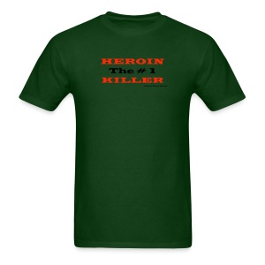 Heroin The #1 Killer - Men's T-Shirt