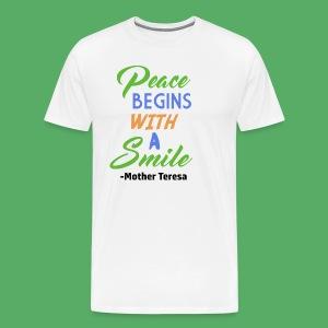 Peace Begins With A Smile (Men) - Men's Premium T-Shirt