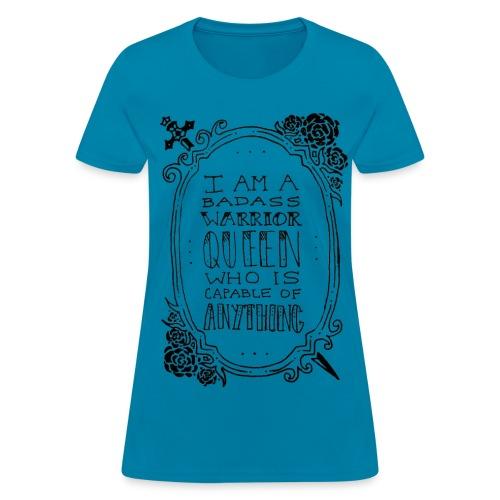 Badass Warrior Queen - Women's T-Shirt