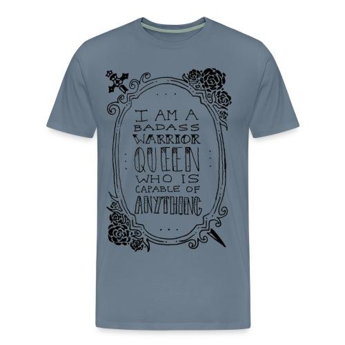 Badass Warrior Queen (Men's Cut up to 5X) - Men's Premium T-Shirt
