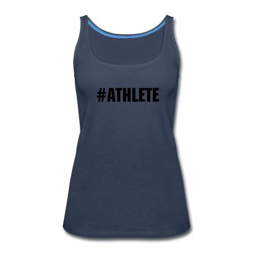 #athlete - Women's Premium Tank Top