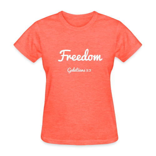 Women's Freedom- Galatians 5:1 Light Print - Women's T-Shirt
