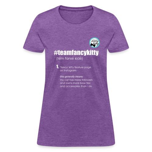 Team Fancy Kitty fundraiser womens - Women's T-Shirt