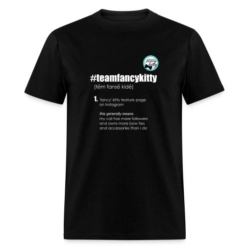 Team Fancy Kitty fundraiser unisex - Men's T-Shirt
