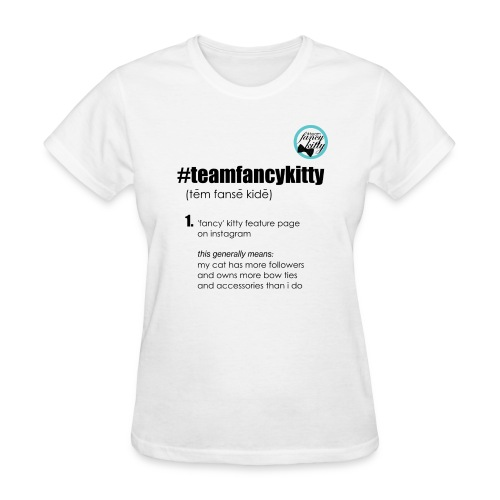 Team Fancy Kitty fundraiser womens - Women's T-Shirt