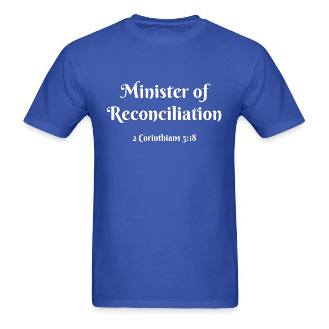 Men's Minister of Reconciliation 2 Corinthians 5:18 White Print
