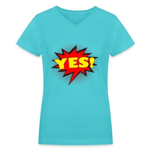 YES! Comic Action Bubble Women's T-Shirt - Women's V-Neck T-Shirt