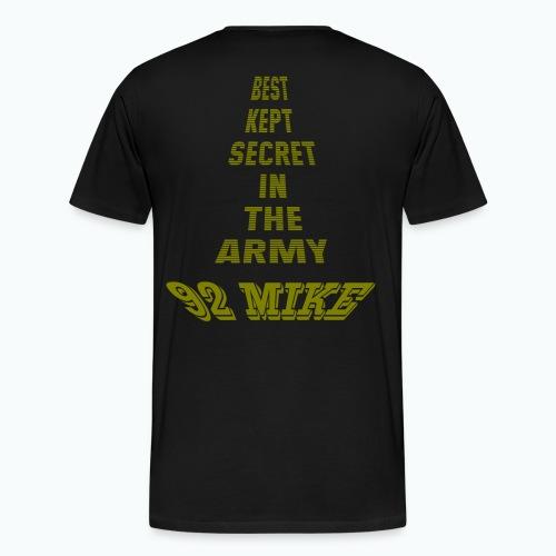 Best kept Army secret 92Mike - Men's Premium T-Shirt