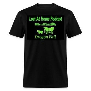Lost At Home Oregon Fail - Men's T-Shirt