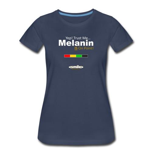 Melanin On Point - Double Sided Navy T-Shirt (Women) - Women's Premium T-Shirt