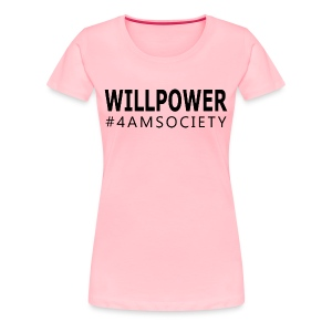 WILLPOWER - Women's T-Shirt  - Women's Premium T-Shirt