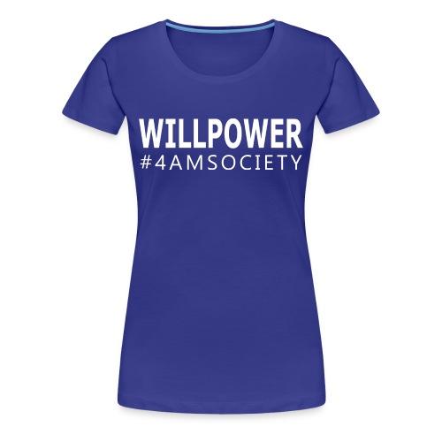 WILLPOWER - Women's T-Shirt  - Women's Premium T-Shirt