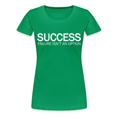 SUCCESS - Women's T-Shirt  - Women's Premium T-Shirt