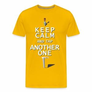 Keep Calm & Tap Another - Men's Ale - Men's Premium T-Shirt