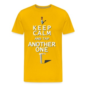 Keep Calm & Tap Another - Men's Ale - Men's Premium T-Shirt