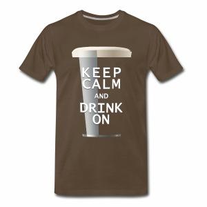 Keep Calm and Drink On - Men's Porter - Men's Premium T-Shirt